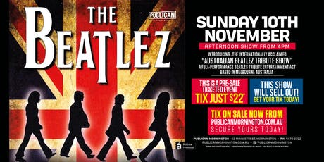 Australian Beatlez Tribute Show LIVE at Publican, Mornington! tickets