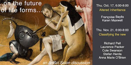 on the future of life forms. an ArtSci Salon discussion tickets
