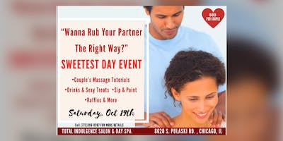 """""""Wanna Rub Your Partner The Right Way?"""" Sweetest Day Event"""