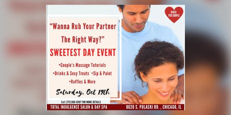 """Wanna Rub Your Partner The Right Way?"" Sweetest Day Event tickets"