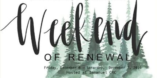 Weekend of Renewal