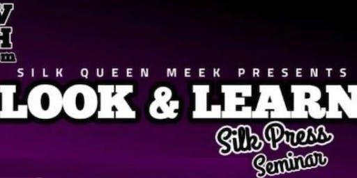 Silk Press Seminar