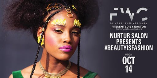 Nurtur Salon Presents #BeautyIsFashion: The Evolution of Now