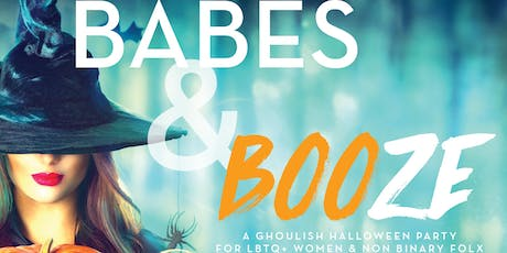 Babes and BOOze - A Halloween Party for LBTQ+ Women and Nonbinary Folk tickets