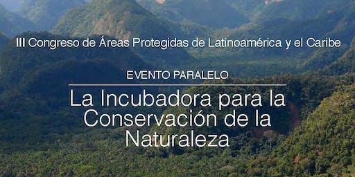 Incubadora para la Conservación de la Naturaleza