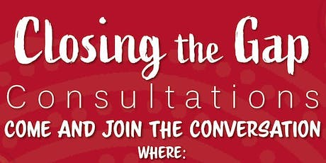 Closing the Gap Consultations: Muswellbrook tickets