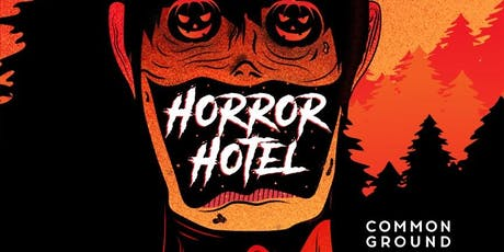 Common Ground's Halloween Party - The Horror Hotel tickets
