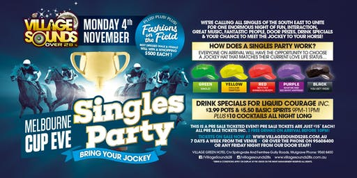 Melb Cup Eve Singles Party Bring Your Jockey at Village Sounds 28s!