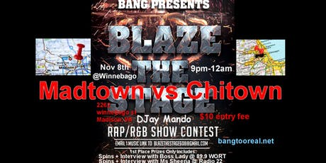 Blaze The Stage - Madtown vs Chi-Town tickets