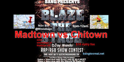 Blaze The Stage - Madtown vs Chi-Town