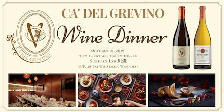 Ca' Del Grevino Wine Dinner at Sichuan Lab tickets