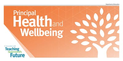 Principal Health and Wellbeing Blueprint Feedback (Central Queensland)