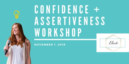 Confidence + Assertiveness Workshop