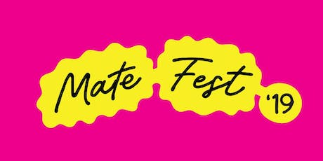 Mate Fest tickets