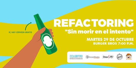 Refactoring: Sin morir en el intento tickets