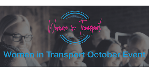 Women in Transport Networking Event -23 October 2019