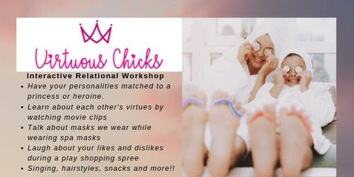 Virtuous Chicks: Interactive Relational Workshop