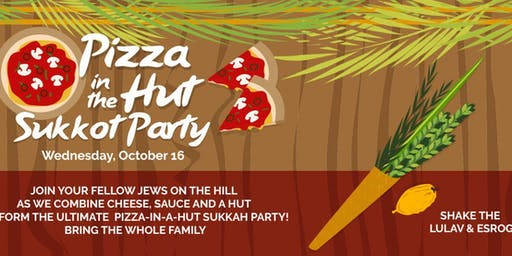Pizza In The Hut Sukkot Party