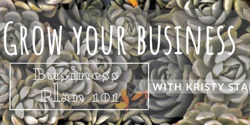 Grow your Business Redmond: Business Plan 101