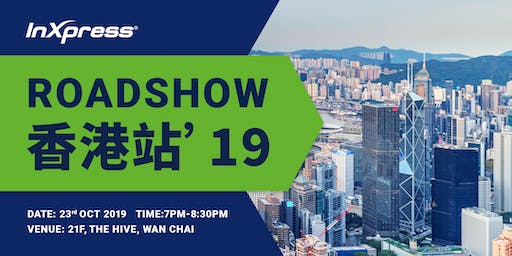InXpress Roadshow - Hong Kong