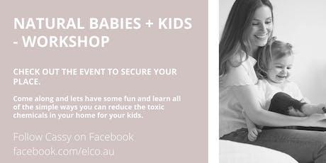 Natural Babies & Kids - workshop tickets