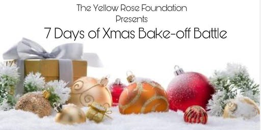 7 Days of Xmas  Bake-off Battle