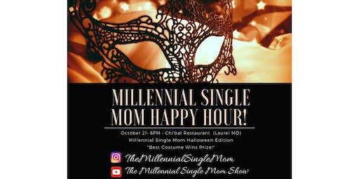 Millennial Single Mom Happy Hour! Halloween Edition!