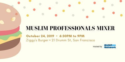 Muslim Professionals Mixer | BUMP Network