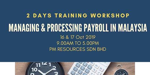 Managing & Processing Payroll in Malaysia [16 & 17 October 2019]