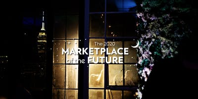 The 2020 Marketplace of the Future