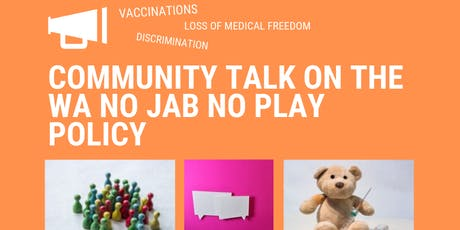 Community Talk on NO JAB NO PLAY Policy tickets