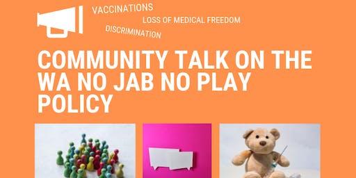 Community Talk on NO JAB NO PLAY Policy