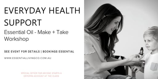 Everyday Health Support - Make & Take Workshop