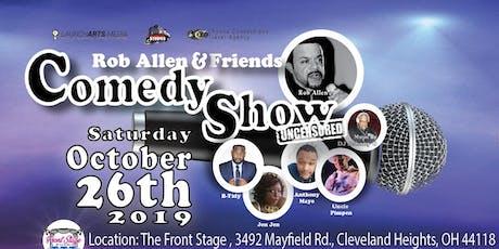 Rob Allen & Friends: Comedy Show *UNCENSORED* tickets