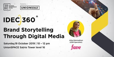 IDEC 360: Brand Storytelling Through Digital Media