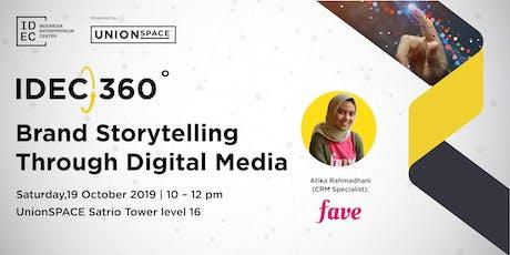 IDEC 360: Brand Storytelling Through Digital Media tickets