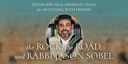 An Evening in Amarillo With the ROCK, the ROAD, and RABBI JASON SOBEL