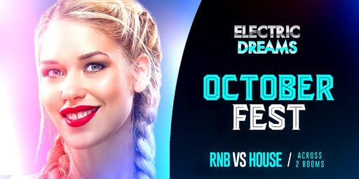 October Fest at Electric Dreams // Level 3 Nightclubs // Oct 19th