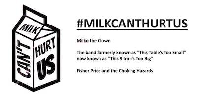 Milk Can't Hurt Us Music Festival