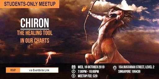 STUDENTS-ONLY MEETUP: Chiron: The Healing Tool In Our Charts