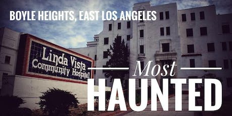 Boyle Heights: Most Haunted (December) tickets