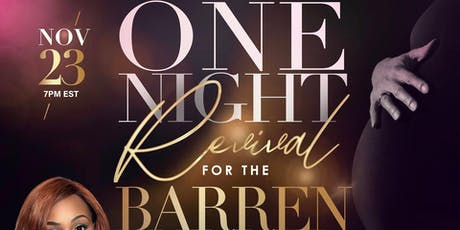 Revival for the Barren! tickets