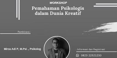 Workshop Pemahaman Psikologis dalam Dunia Kreatif