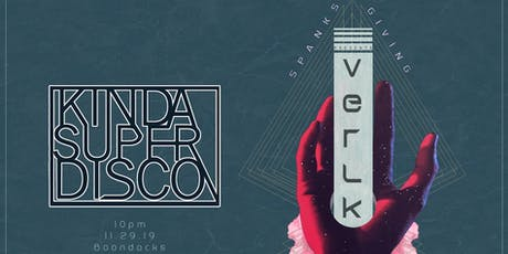 KSD presents Spanksgiving | Verlk | Bedrock tickets