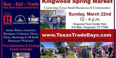 2020 Kingwood Market: Texas Trade Days (4th Sunday)