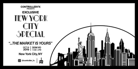 Controller FX Presents: EXCLUSIVE NEW YORK CITY SPECIAL (VERY LIMITED) tickets