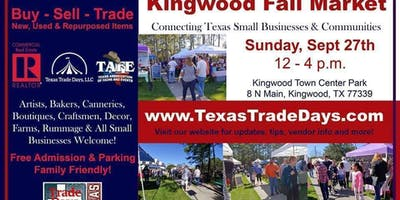 2020 Kingwood Market: Texas Trade Days (4th Sunday)