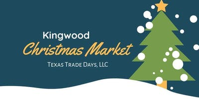 2020 Christmas Kingwood Market: Texas Trade Days