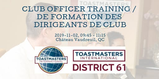 District 61 Club Officer Training / De formation des dirigeants de club