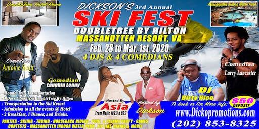 3rd Annual Dicko's SkiFest Weekend